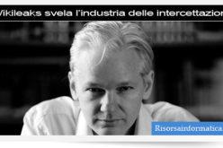 Wikileaks – The Spy files. L'industria delle intercettazioni